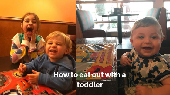 How to eat out with a toddler
